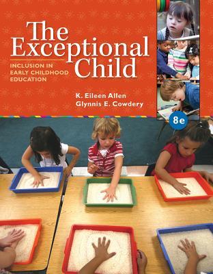 The Exceptional Child By Allen, Eileen K./ Cowdery, Glynnis Edwards