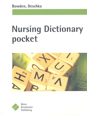 Nursing Dictionary pocket By Bowden, Suzanne