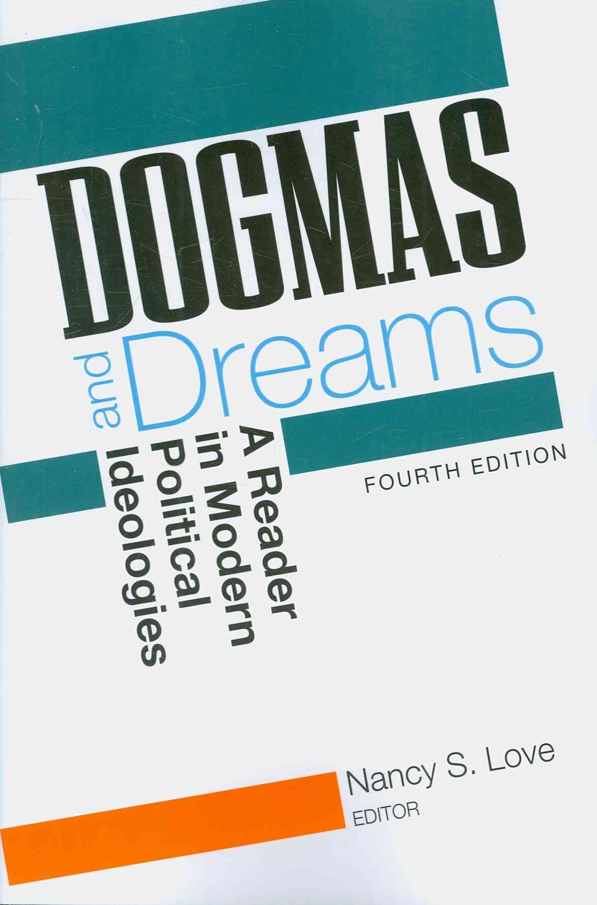 Dogmas and Dreams By Love, Nancy S. (EDT)